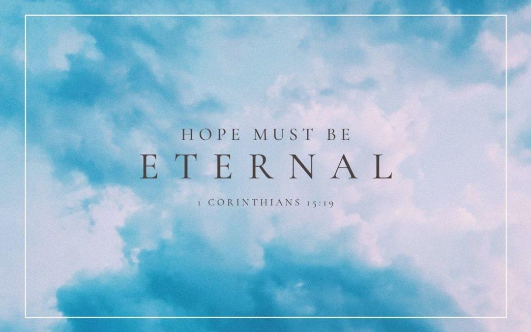 Blesseth Hope Must Be Eternal